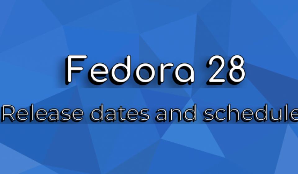 Dev Environment Fedora 28
